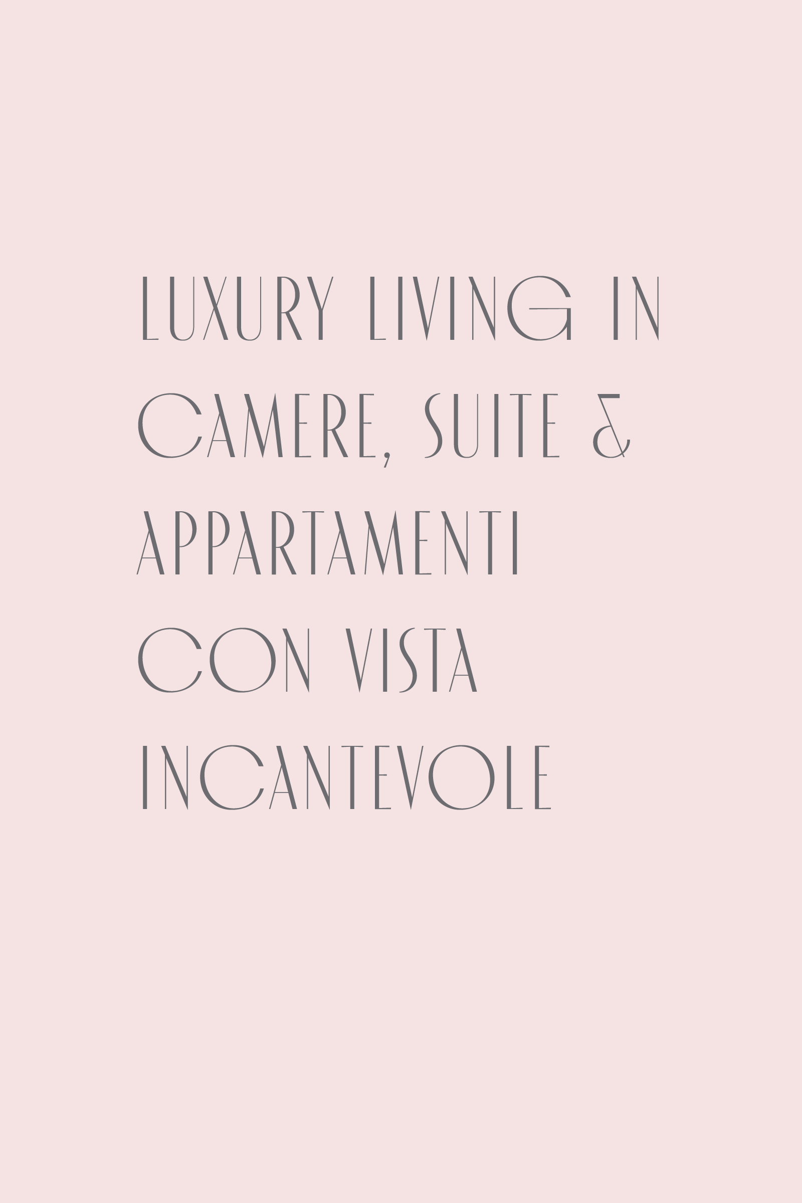LUXURY LIVING NELLE NOSTRE NUOVE SUITE